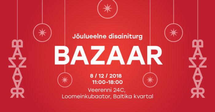 Jõulueelne disainiturg Bazaar-2018